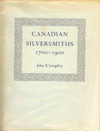 image of Canadian Silversmiths 1700-1900