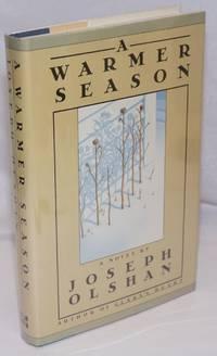 A Warmer Season a novel