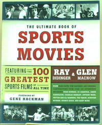 THE ULTIMATE BOOK OF SPORTS MOVIES Featuring the 100 Greatest Sports Films  of all Time
