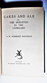Cakes and ale, or The Skeleton in the cupboard.