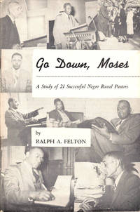 Go Down, Moses: A Study of 21 Successful Negro Rural Pastors