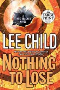 image of Nothing to Lose (Jack Reacher, No. 12)