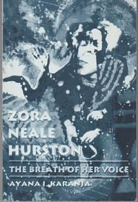 Zora Neale Hurston. The Breath of Her Voice