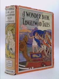 A wonder book and Tanglewood tales, by Hawthorne, Nathaniel - 1930