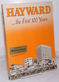 image of Hayward...the First 100 Years