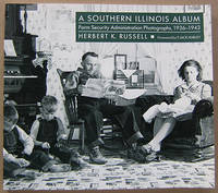 A Southern Illinois Album: Farm Security Administration Photographs, 1936-1943