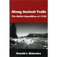 image of Along Ancient Trails: The Mallet Expedition of 1739