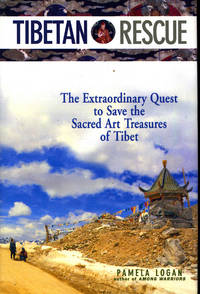 Tibetan Rescue : The Extaordinary Quest to Save the Sacred Art Treasures of Tibet. [A Brief Introduciton to Tibetan Buddhism; The Gods of Pewar : an Introduction to the Murals at Pewar Monastery]