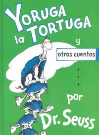 image of Yoruga la Tortuga y otros cuentos/ Yertle the Turtle and other Stories (Hardcover)
