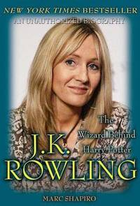 J. K. Rowling : The Wizard Behind Harry Potter