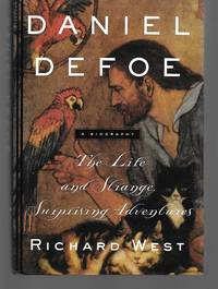 Daniel Defoe The Life And Strange, Surprising Adventures