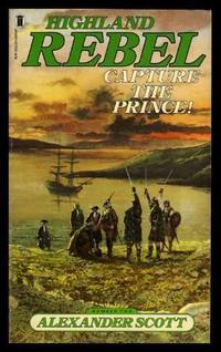 CAPTURE THE PRINCE - A Highland Rebel Adventure