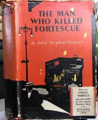 The Man Who Killed Fortescue 1928