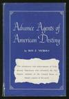 Advance Agents Of American Destiny