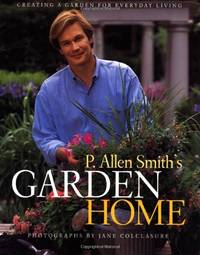P. Allen Smith's Garden Home by  P. Allen Smith - Paperback - from World of Books Ltd (SKU: GOR003200164)