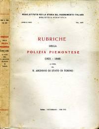 Rubriche Della Polizia Piemontese (1821-1848)
