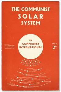 The Communist Solar System. The Communist International