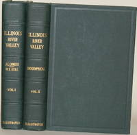 HISTORY OF THE ILLINOIS RIVER VALLEY Volumes I and II