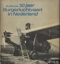 50 jaar Burgerluchtvaart in Nederland