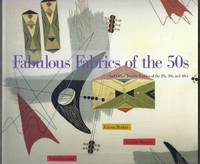 Fabulous Fabrics of the 50s (And Other Terrific Textiles of the 20s, 30s, and 40s)
