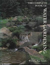 The Complete Book of Water Gardening