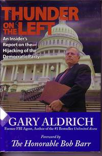 image of Thunder On The Left An Insider's Report on the Hijacking of the Democratic  Party