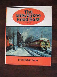 image of The Milwaukee Road East: America's Resourceful Railroad