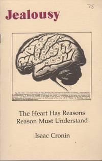 JEALOUSY: The Heart Has Reasons Reason Must Understand