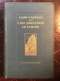 Cliff Castles And Cave Dwellings Of Europe  Original 1911 Hardcover