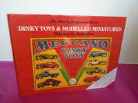 The Hornby Companion Series. Dinky Toys & Modelled Miniatures (Third Edition Including Vol 4A Plus 87 Additional Colour Items) 1931-1979 .