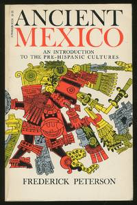 Ancient Mexico: An Introduction to the Pre-Hispanic Cultures