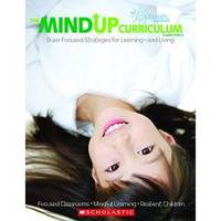 The MindUP Curriculum: Grades PreK–2: Brain-Focused Strategies for Learning—and Living by The Hawn Foundation - Paperback - 2011-09-03 - from Books Express and Biblio.com