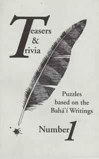 Teasers & Trivia: Puzzles Based on the Bahá'í Writings