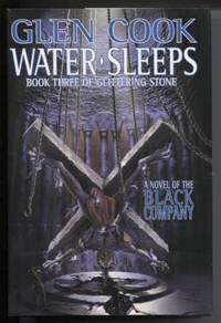 Water Sleeps by  Glen Cook - First Edition; First Printing - 1999 - from E Ridge fine Books and Biblio.com