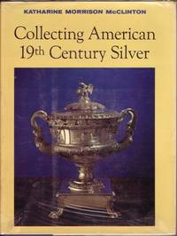 Collecting American 19th Century Silver