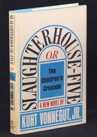 Slaughterhouse Five or the Children's Crusade; A Duty Dance with Death