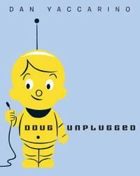 image of Doug Unplugged