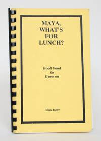 image of Maya, what's for Lunch? Good Food to Grow on