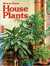 SUNSET BOOKS : HOW TO GROW HOUSE PLANTS : Revised Edition