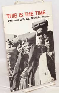 This is the time; interview with two Namibian women