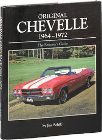 Original Chevelle 1964-1972: The Restorer's Guide (First Edition)