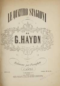 [H. XXI:3]. Le Quattro Stagioni ... Riduzione per Pianoforte e Canto ... Completa-(B) Lire 60. [Piano-vocal score] by  Joseph  1732-1809 HAYDN - Hardcover - 1934 - from J & J Lubrano Music Antiquarians LLC and Biblio.co.uk