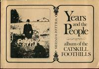 Years and the People: Album of the Catskill Foothills by William Winters