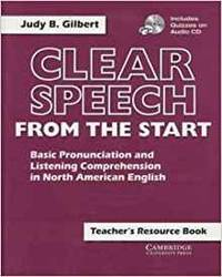 CLEAR SPEECH FROM THE START TEACHER'S RESOURCE BOOK WITH AUDIO CD: BASIC PR ONUNCIATION AND LISTENING COMPREHENSION IN NORTH AMER