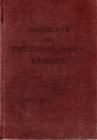 Geschichte des Dreissigjährigen Krieges (Band 12 von 20 Bänden)
