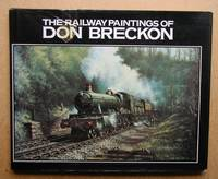 The Railway Paintings of Don Breckon.