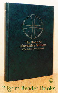 The Book of Alternative Services of the Anglican Church of Canada.