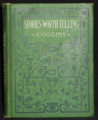 image of Stories Worth Telling by Herbert Leonard Coggins; Illustrated by C. V. Dwiggins