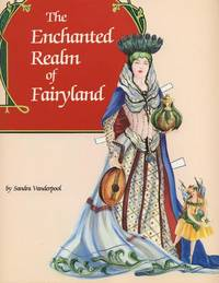 The Enchanted Realm of Fairyland.