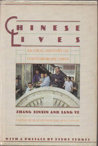 image of Chinese Lives: an Oral History of Contemporary China